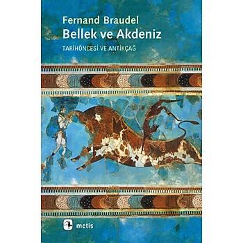 Bellek ve Akdeniz - Fernand Braudel - Metis Yayýnlarý