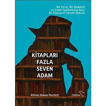 Kitaplarý Fazla Seven Adam - Allison Hoover Bartlett - Paloma Yayýnevi