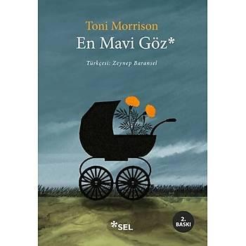 En Mavi Göz - Toni Morrison - Sel Yayýncýlýk