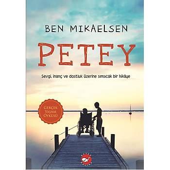 Petey - Ben Mikaelsen - Beyaz Balina Yayýnlarý