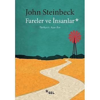 Fareler ve Ýnsanlar - John Steinbeck - Sel Yayýncýlýk