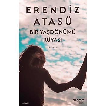 Bir Yaþdönümü Rüyasý - Erendiz Atasü - Can Yayýnlarý