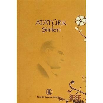 Atatürk Þiirleri - Mehmet Kaplan - Türk Dil Kurumu Yayýnlarý