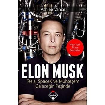 Elon Musk: Tesla SpaceX ve Muhteþem Geleceðin Peþinde