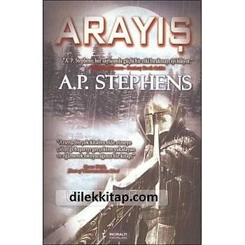 Arayýþ - Beyaz Gölge Serisi 1.Kitap - A. P. Stephens