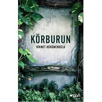 Körburun - Hikmet Hükümenoðlu - Can Yayýnlarý