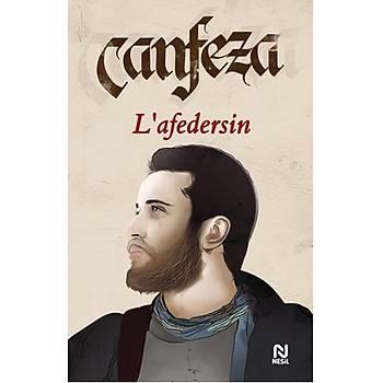 Lafedersin - Canfeza - Nesil Yayýnlarý