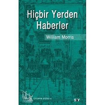 Hiçbir Yerden Haberler - William Morris - Say Yayýnlarý