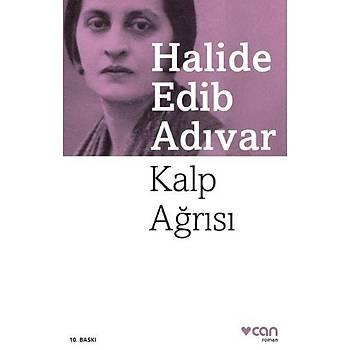 Kalp Aðrýsý - Halide Edib Adývar - Can Yayýnlarý