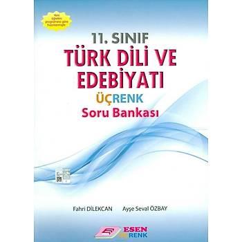Esen Üçrenk 11.Sýnýf Türk Dili ve Edebiyatý Soru Bankasý