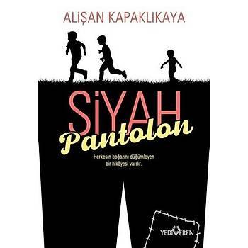 Siyah Pantolon - Aliþan Kapaklýkaya - Yediveren Yayýnlarý