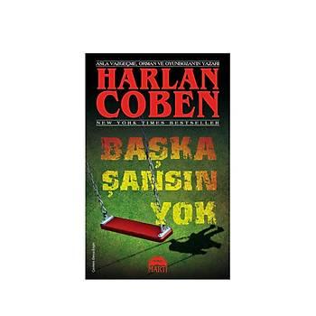 Baþka Þansýn Yok - Harlan Coben - Martý Yayýnlarý
