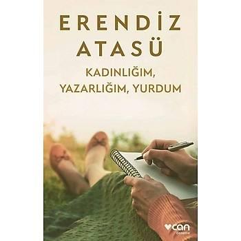 Kadýnlýðým, Yazarlýðým, Yurdum - Erendiz Atasü - Can Yayýnlarý