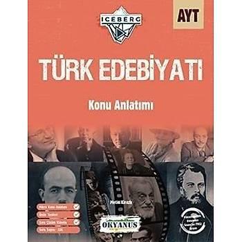 AYT Türk Edebiyatý Konu Anlatýmý Iceberg Okyanus Yayýnlarý