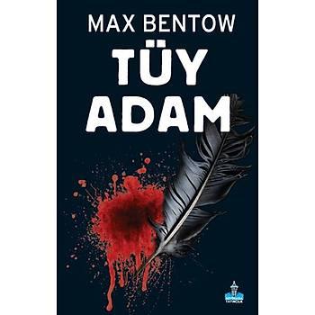 Tüy Adam - Max Bentow - Büyükada Yayýncýlýk