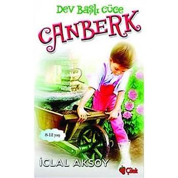 Dev Baþlý Cüce - Canberk Ýclal Aksoy - Çilek Kitaplar