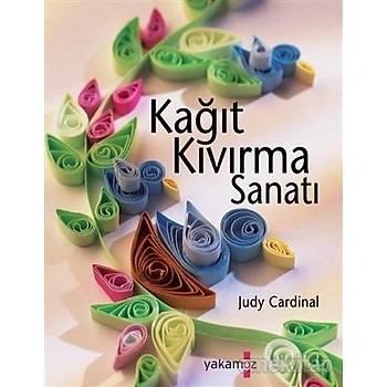 Kaðýt Kývýrma Sanatý / Judy Cardinal / Yakamoz Yayýncýlýk