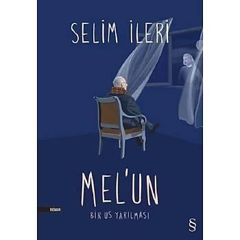 Mel'un - Selim Ýleri - Everest Yayýnlarý