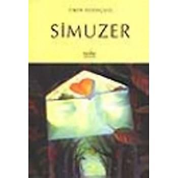 Simuzer - Zafer Yayýnlarý - Ömer Sevinçgül
