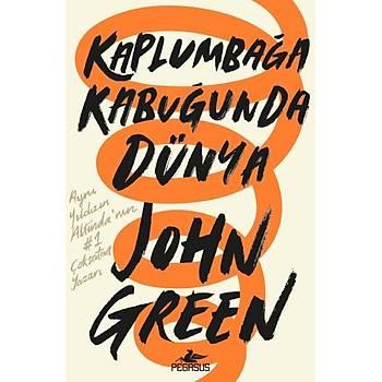 Kaplumbaða Kabuðunda Dünya Ciltli - John Green