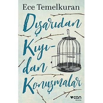 Dýþarýdan Kýyýdan Konuþmalar - Ece Temelkuran - Can Yayýnlarý
