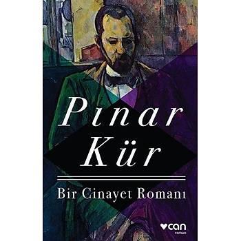 Bir Cinayet Romaný - Pýnar Kür - Can Yayýnlarý
