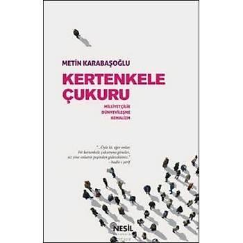 Kertenkele Çukuru - Metin Karabaþoðlu - Nesil Yayýnlarý