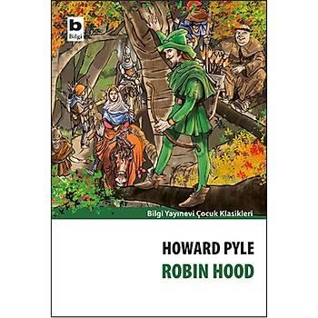 Robin Hood - Howard Pyle - Bilgi Yayýnevi