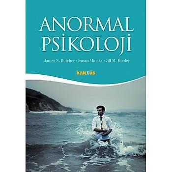 Anormal Psikoloji - James N. Butcher - Kaknüs Yayýnlarý - Ders Kitaplarý