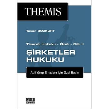 Themis Ticaret Hukuku Özet - Cilt II: Þirketler Hukuku