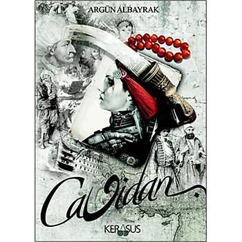 Cavidan - Argün Albayrak - Kerasus Yayýnlarý