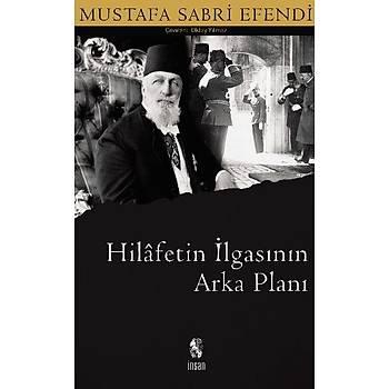 Hilafetin Ýlgasýnýn Arka Planý - Mustafa Sabri Efendi
