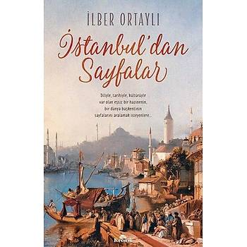 Ýstanbuldan Sayfalar - Ýlber Ortaylý - Kronik Kitap