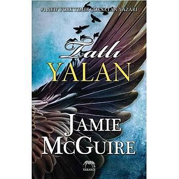 Tatlý Yalan - Jamie McGuire - Yabancý