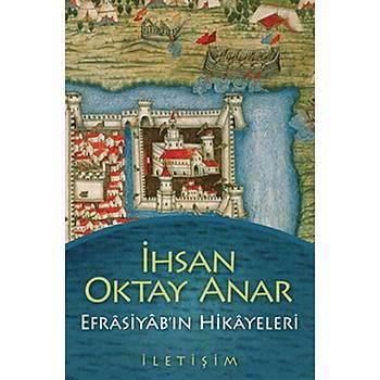 Efrasiyab'ýn Hikayeleri - Ýhsan Oktay Anar - Ýletiþim Yayýnevi