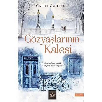 Gözyaþlarýnýn Kalesi - Cathy Gohlke - Arkadya Yayýnlarý