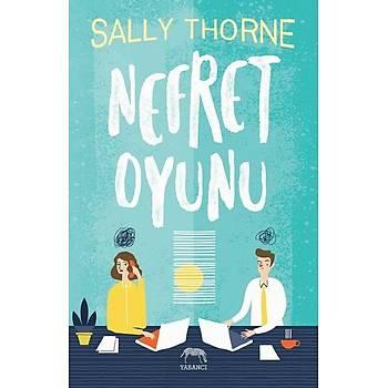 Nefret Oyunu - Sally Thorne - Yabancý