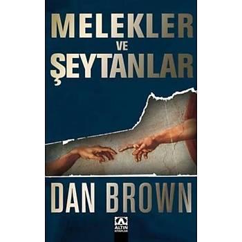 Melekler ve Þeytanlar - Dan Brown - Altýn Kitaplar