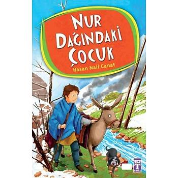 Nur Daðýndaki Çocuk - Genç Timaþ - Hasan Nail Canat