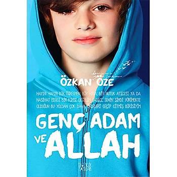Genç Adam ve Allah - Özkan Öze - Ýlkgençlik Yayýnlarý