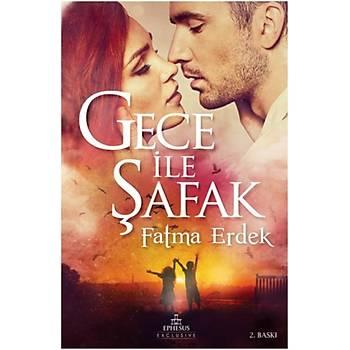 Gece Ýle Þafak - Fatma Erdek - Ephesus Yayýnlarý