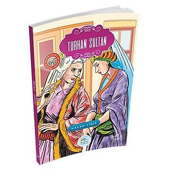 Turhan Sultan - Hasan Yiðit - Maviçatý Yayýnlarý