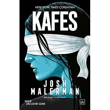 Kafes - Josh Malerman - Ýthaki Yayýnlarý