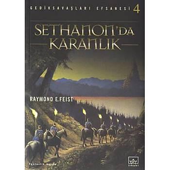 Sethanon'da Karanlýk - Raymond E. Feist - Ýthaki Yayýnlarý