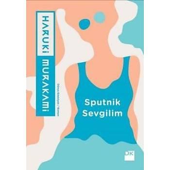 Sputnik Sevgilim - Haruki Murakami - Doðan Kitap