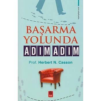Baþarma Yolunda Adým Adým - Herbert N. Casson