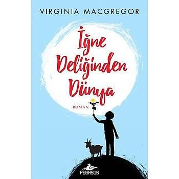 Ýðne Deliðinden Dünya - Virginia Macgregor - Pegasus Yayýnlarý