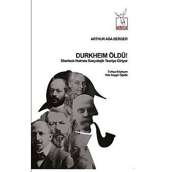 Durkheim Öldü! - Sherlock Holmes Sosyolojik Teoriye Giriyor