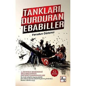 Tanklarý Durduran Ebabiller - Ferudun Özdemir - Az Kitap