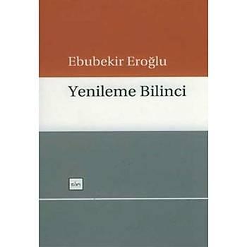 Yenileme Bilinci - Ebubekir Eroðlu - Sufi Kitap